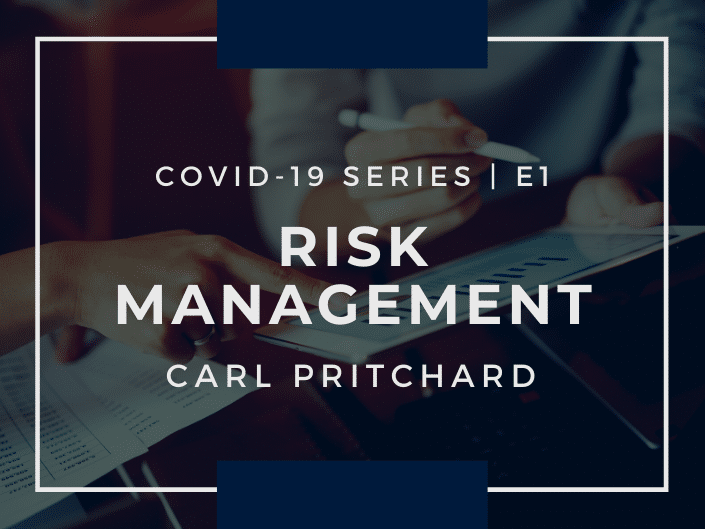 E1: COVID-19 and Risk Management