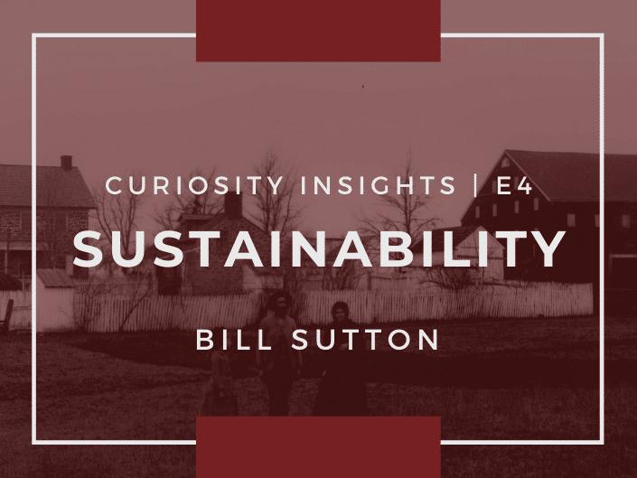 E4: Curiosity Insights / Sustainability